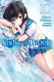 Strike the Blood - Vol.10