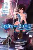 Strike the Blood - Vol.12: Kindle Edition