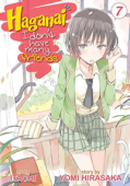 Haganai: I Don't Have Many Friends - Vol.07: Kindle Edition