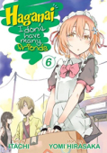 Haganai: I Don't Have Many Friends - Vol.06: Kindle Edition
