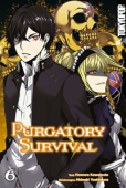 Purgatory Survival - Bd.06: Kindle Edition