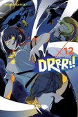 Durarara!! - Vol.12: Kindle Edition
