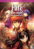 Fate/stay night: Unlimited Blade Works - Part 1/2