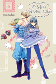As Miss Beelzebub Likes - Vol.06: Kindle Edition