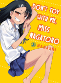 Don't Toy With Me, Miss Nagatoro - Vol. 03