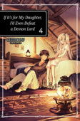 If It's for My Daughter, I'd Even Defeat a Demon Lord - Vol.04