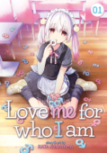 Love Me For Who I Am - Vol.01