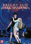 Bright Sun: Dark Shadows - Bd. 04