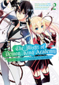 The Misfit of Demon King Academy: History's Strongest Demon King Reincarnates and Goes to School with His Descendants - Vol. 02: Kindle Edition