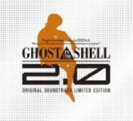Ghost in the Shell 2.0 - Original Soundtrack (SHM-CD+Blu-ray)