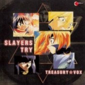 Slayers Try - Treasury*Vox