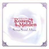 Rozen Maiden - Strings Sound Album