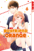 My Boyfriend in Orange - Bd. 04