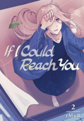 If I Could Reach You - Vol.02: Kindle Edition