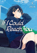 If I Could Reach You - Vol.04: Kindle Edition
