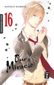Our Miracle - Bd.16