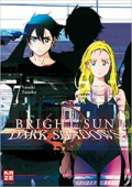 Bright Sun: Dark Shadows - Bd. 07