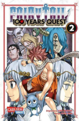 Fairy Tail: 100 Years Quest - Bd. 02: Kindle Edition