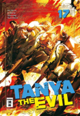Tanya the Evil - Bd. 17: Kindle Edition