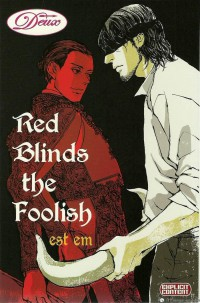 Manga: Red Blinds the Foolish