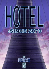 Hotel: Since 2079