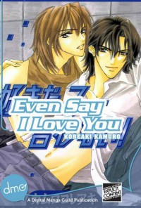Manga: Even Say I Love You
