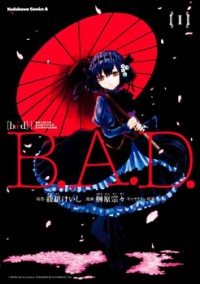 Manga: B.A.D. - Beyond Another Darkness