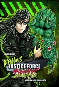 Manga: Infamous Justice Force Strikers