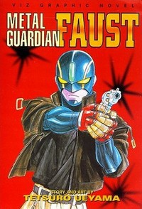 Manga: Metal Guardian Faust