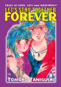 Manga: Let's Stay Together Forever