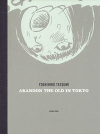 Manga: Abandon the Old in Tokyo
