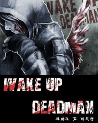 Manga: Wake Up Deadman