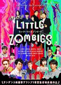 Film: We Are Little Zombies